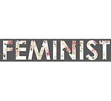 Feminist - Floral Photographic Print