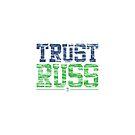 Trust Russ | Seattle Seahawks by JoeIbraham