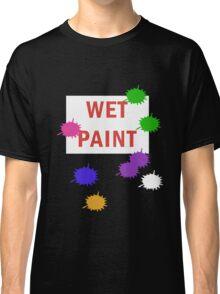 Wet Paint Classic T-Shirt
