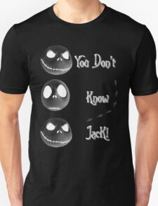 You Don't Know Jack Unisex T-Shirt