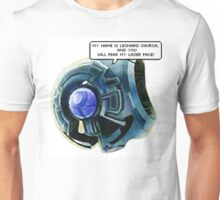 fear my laser face Unisex T-Shirt