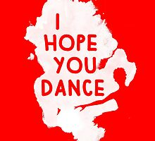 I Hope You Dance by Jessica Slater
