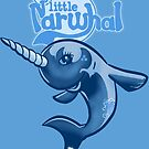 My Little Narwhal by MomfiaTees