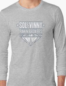 Sol & Vinny Pawn Brokers Long Sleeve T-Shirt