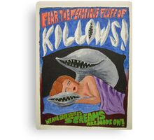 Killows -- The scariest movie that never was. Canvas Print