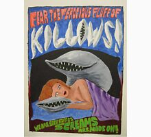 Killows -- The scariest movie that never was. Unisex T-Shirt