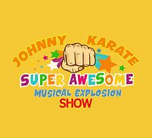 johnny karate super awesome musical explosion show by chicamarsh1