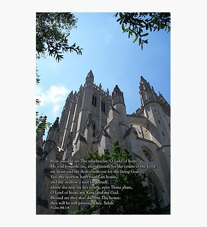 Blessed are they that dwell in Thy house Photographic Print