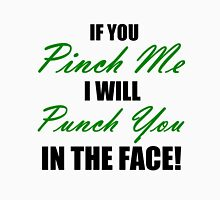 IF YOU PINCH ME I WILL PUNCH YOU IN THE FACE Men's Baseball ¾ T-Shirt