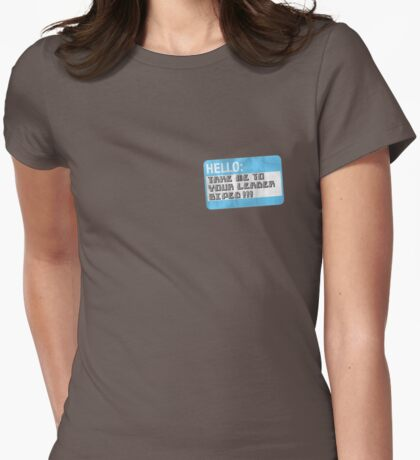 Take me to your leader, biped! T-Shirt