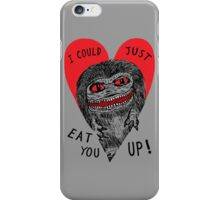 Eat You Up iPhone Case/Skin
