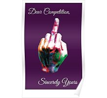 Dear Competition...Sincerely Yours Poster