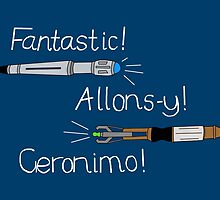 Fantastic, Allons-y, Geronimo by tinaavocado