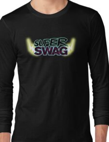 Super swag Long Sleeve T-Shirt