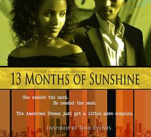 13 Months of Sunshine Movie Poster by Jeremiah Lewis