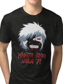 "Tokyo Ghoul - ""What's 1000 minus 7?"" (Minimalistic) Tri-blend T-Shirt"