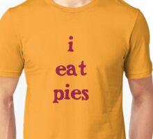 i eat pies Unisex T-Shirt