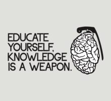 Knowledge is a weapon by WAMTEES
