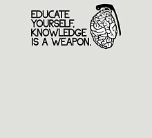 Knowledge is a weapon Unisex T-Shirt