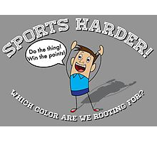 Sports Harder Photographic Print
