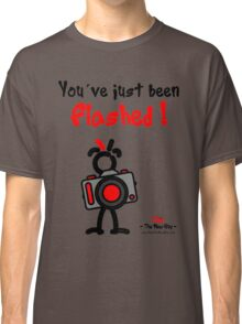 Red - The New Guy - You've just been Flashed ! Classic T-Shirt