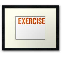 Burn Off The Crazy Exercise T-shirt Framed Print