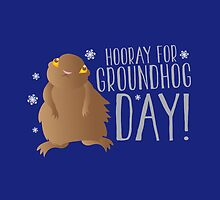 HOORAY FOR GROUNDHOG DAY! with cute little groundhog and snowflakes by jazzydevil
