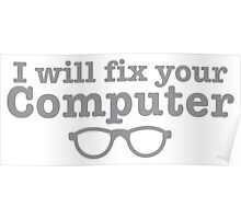 I WILL fix your computer Poster