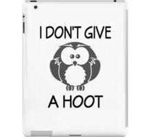 I Don't Give A Hoot iPad Case/Skin