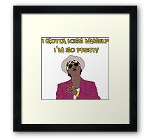 I GOTTA KISS MYSELF, I'M SO PRETTY  Framed Print