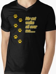 My Cat Walks All Over Me... Mens V-Neck T-Shirt