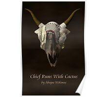 Chief Runs With Catcus Poster
