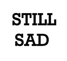 Still Sad! by Vitalia