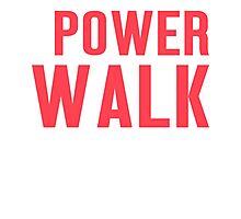 Burn Off The Crazy Power Walk T-shirt Photographic Print