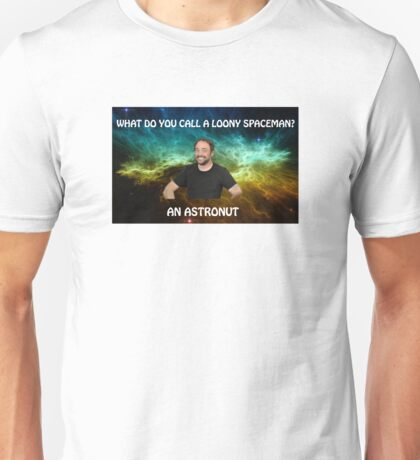 lame dad space joke with mark sheppard Unisex T-Shirt