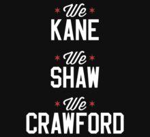 Kane, Shaw, and Craw by Jordan Aschwege