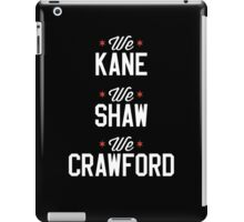 Kane, Shaw, and Craw iPad Case/Skin