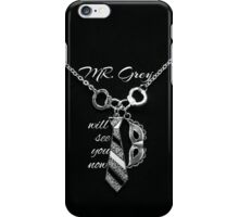 Fifty Shades of Grey Will See You Now iPhone Case/Skin