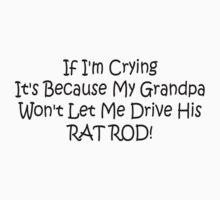 If Im Crying Its Because My Grandpa Wont Let Me Drive Him Rat Rod One Piece - Short Sleeve