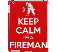 Keep calm, I'm a fireman iPad Case/Skin