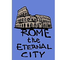 Rome the eternal city Photographic Print