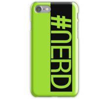 Hashtag NERD pt.2 iPhone Case/Skin