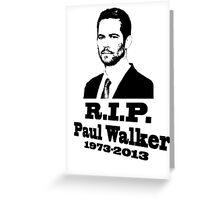 Paul W RIP Greeting Card