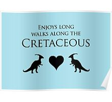 Enjoys Long Walks Along The Cretaceous Poster