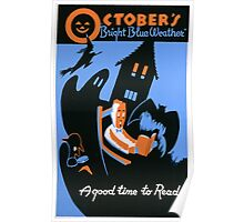 October is a Good Time to Read Poster