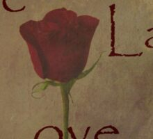 Live Laugh Love and Romance Rose Photograph Art Design Sticker