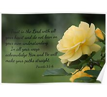 Yellow Rose with Proverbs 3:5-6 Poster