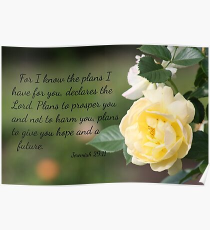 Yellow Rose with Jeremiah 29:11 Poster