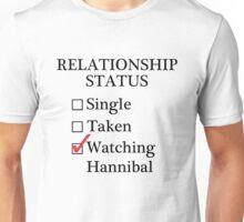 Relationship Status - Watching Hannibal Unisex T-Shirt