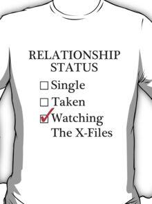 Relationship Status - Watching The X-Files T-Shirt